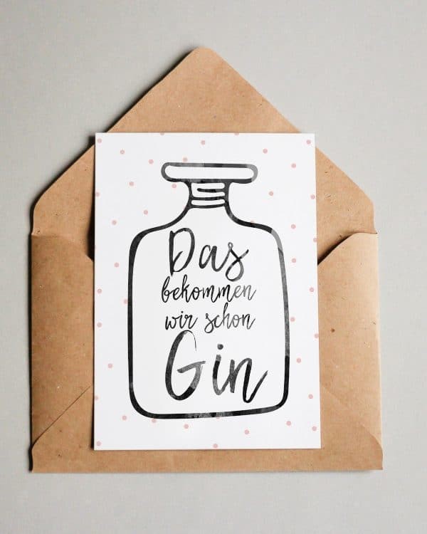 Das bekommen wir schon Gin